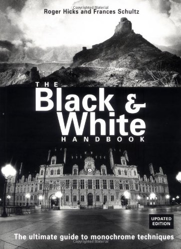 The Black and White Handbook By Roger Hicks