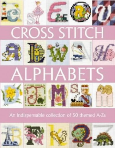 Cross Stitch Alphabets by David & Charles Publishing
