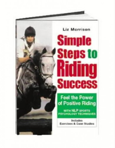 Simple Steps to Riding Success By Liz Morrison