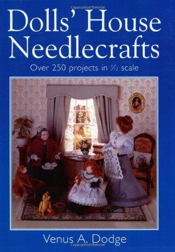 Dolls' House Needlecrafts By Venus Dodge