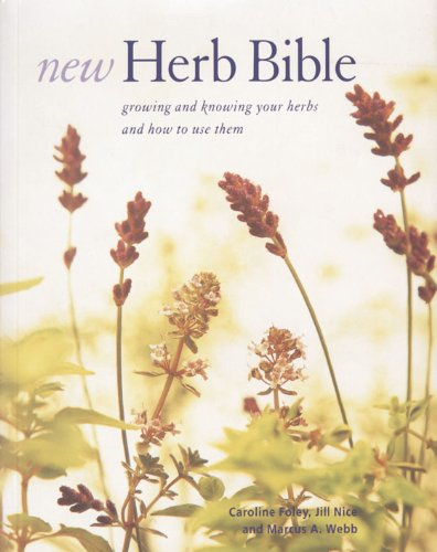 The New Herb Bible By Caroline Foley