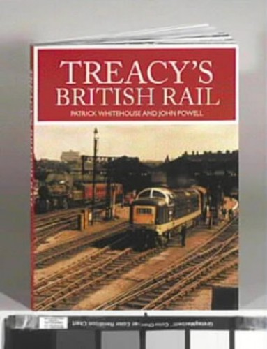 Treacy's British Rail by Eric Treacy