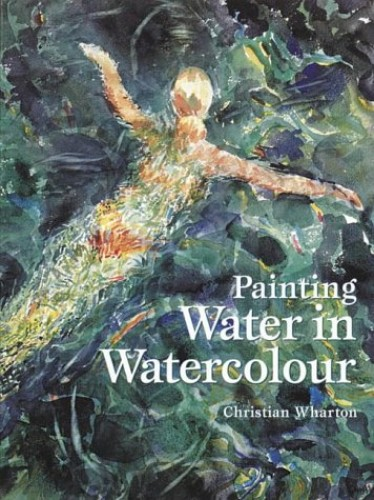 Painting Water in Watercolour By Christian Wharton