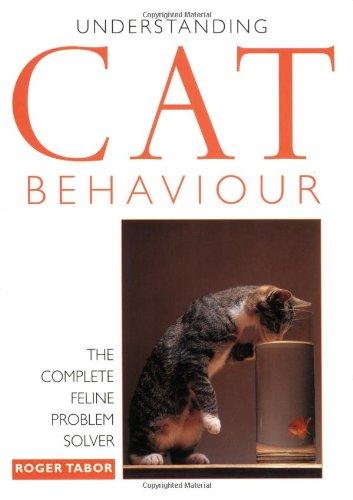 Understanding Cat Behaviour by Roger Tabor