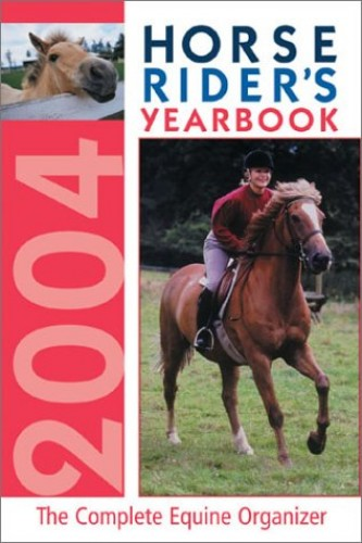 The Horse Rider's Yearbook 2004 By Jo Weeks