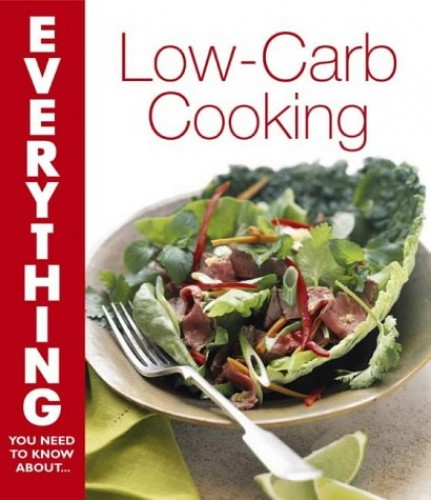 Low-Carb Cooking By Patricia Butkus