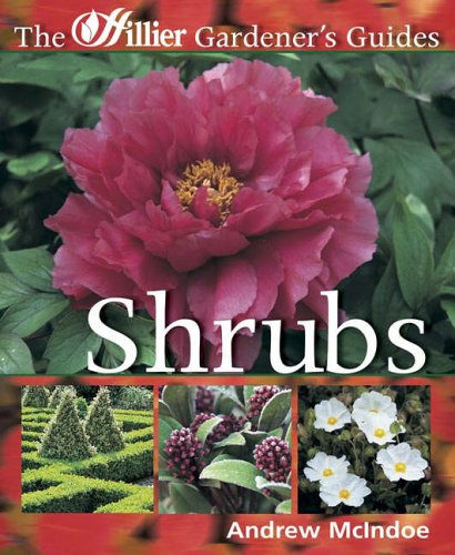Shrubs (Hillier Gardener's Guide) By Andrew McIndoe