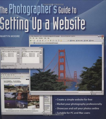 The Photographer's Guide to Setting Up A Website By Martyn Moore