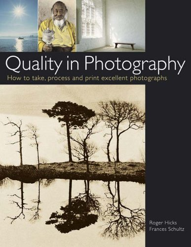 Quality in Photography By Roger Hicks