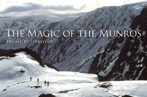 The Magic of the Munros By Irvine Butterfield