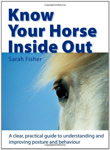 Know Your Horse Inside Out By Sarah Fisher