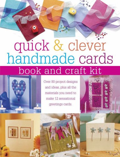 Quick and Clever Handmade Cards, Book and Craft Kit By Julie Hickey