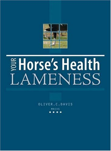 Your Horses Health Lameness By Oliver Davis