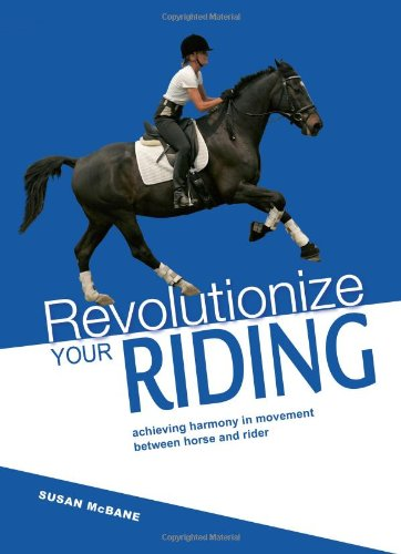 Revolutionise Your Riding By Susan McBane