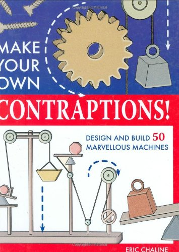 Make Your Own Contraptions By Robert Beattie