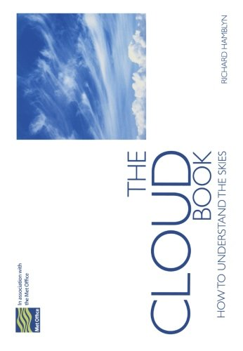 The Cloud Book: How to Understand the Skies by The Met Office