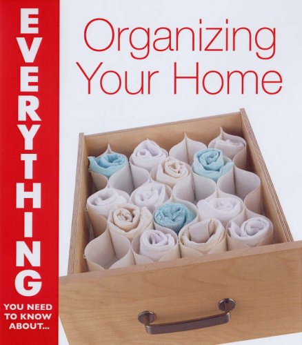 Organizing Your Home By Jenny Schroedel