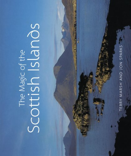 The Magic of the Scottish Islands By Terry Marsh