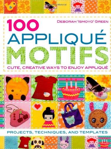 100 Applique Motifs By Deborah Green