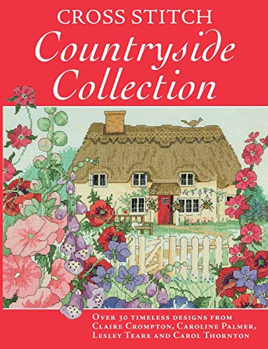 Cross Stitch Countryside Collection By Various