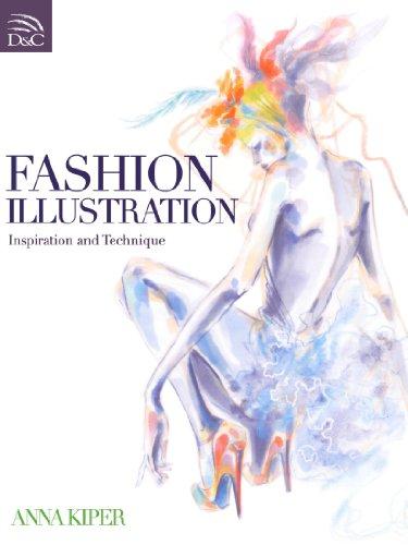 Fashion Illustration: Inspiration and Technique by Anna Kiper