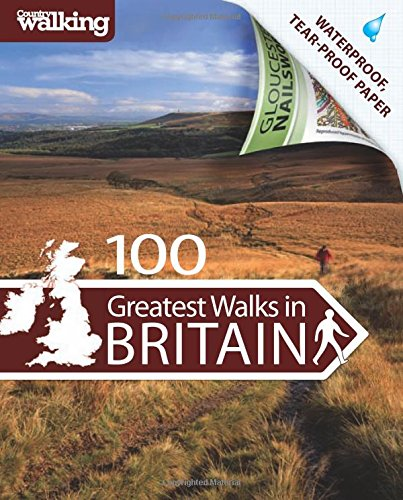 """100 Greatest Walks in Britain by """"Country Walking"""" Magazine"""