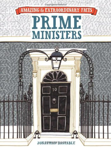 British Prime Ministers By Jonathan Bastable