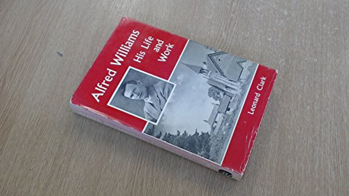 Alfred Williams By Leonard Clark