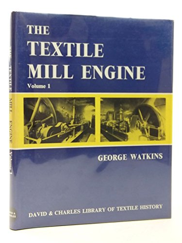 Textile Mill Engine By George Watkins