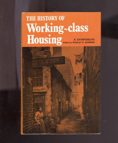 History of Working-class Housing By S. D. Chapman