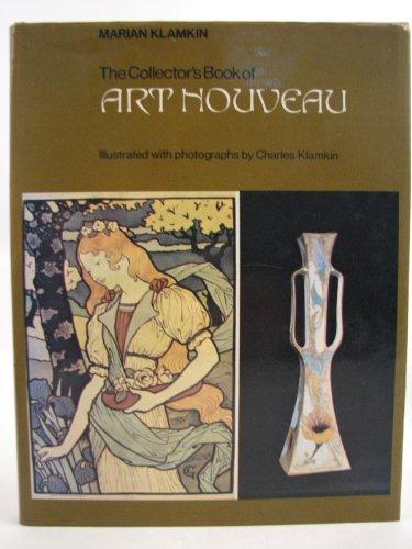 Collector's Book of Art Nouveau By Marian Klamkin
