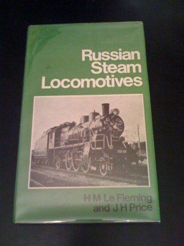 Russian Steam Locomotives By Hugh Murton Le Fleming