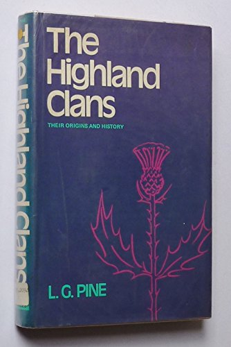 Highland Clans By Leslie Gilbert Pine
