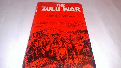 The Zulu War By David Clammer