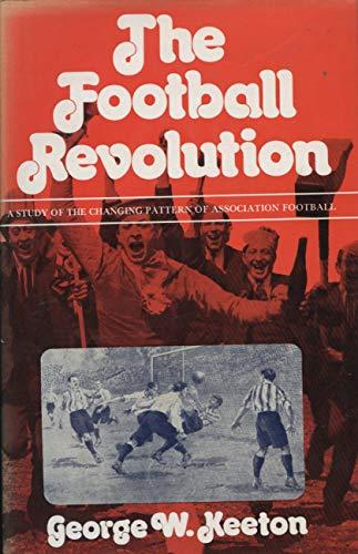 Football Revolution By George Williams Keeton
