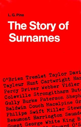 Story of Surnames By Leslie Gilbert Pine