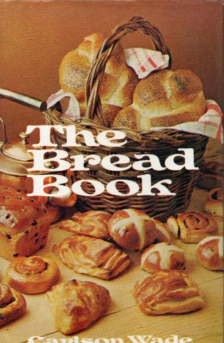 Bread Book By Carlson Wade