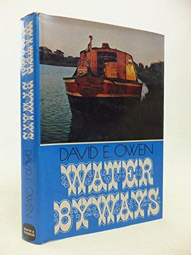 Water Byways By David Elystan Owen
