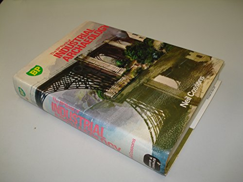 BP Book of Industrial Archaeology By Neil Cossons
