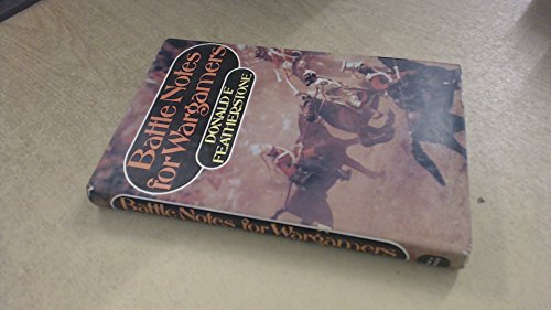 Battle Notes for War Gamers By Donald Featherstone