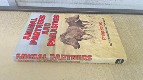 Animal Partners and Parasites By Philip Street