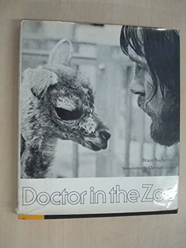 Doctor in the Zoo By Bruce Buchenholz