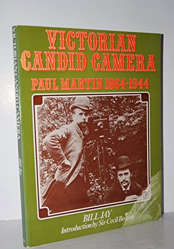Victorian Candid Camera By Edited by Bill Jay