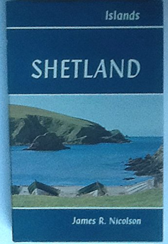 Shetland By James R. Nicolson