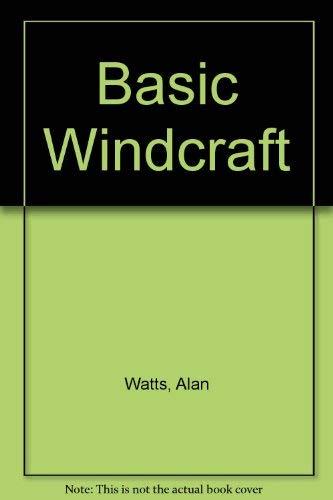 Basic Windcraft By Alan Watts