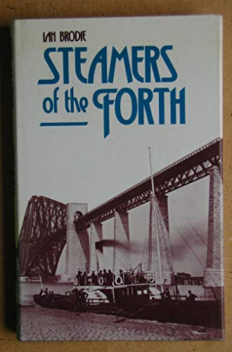 Steamers of the Forth By Ian Brodie
