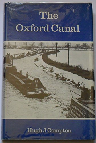 The Oxford Canal by Hugh J. Compton