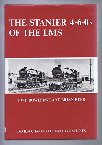 Stanier 4-6-0's of the L.M.S. By Brian Reed