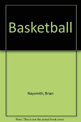 Basketball By Brian Naysmith