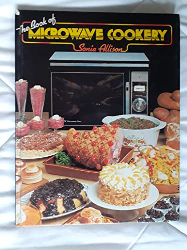 Book of Microwave Cookery By Sonia Allison